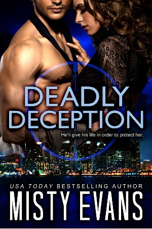 Deadly Deception (Southern California Violent Crimes Taskforce, #2)  by  Misty Evans