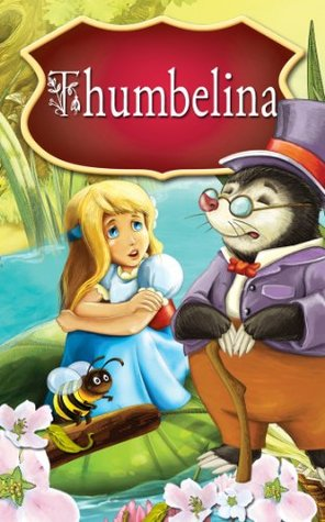 Thumbelina. Fairy tale for children.  by  Peter L. Looker