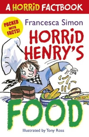A Horrid Factbook: Food  by  Francesca Simon