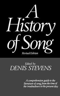 A History of Song  by  Denis Steven