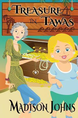 Treasure in Tawas (Agnes Barton Senior Sleuths Mystery, #5) Madison Johns