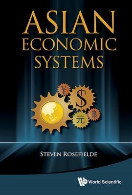 Asian Economic Systems Steven Rosefielde