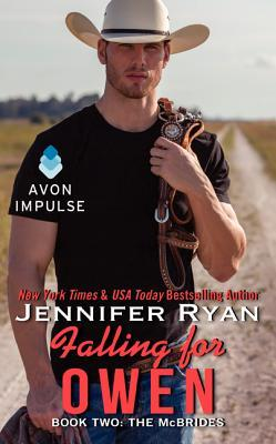 Falling for Owen (The McBrides, #2) Jennifer Ryan