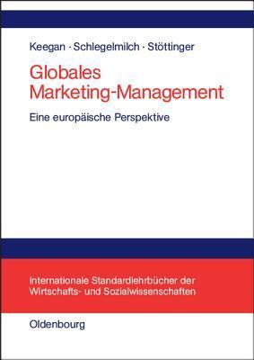 Globales Marketing  Management  by  Warren J. Keegan