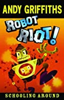 Robot Riot!: Schooling Around 4
