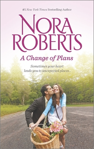 A Change of Plans: Second Nature / Summer Desserts Nora Roberts