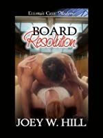 Board Resolution (Knights of the Board Room, #1)