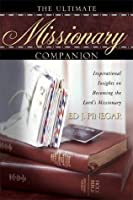 The Ultimate Missionary Companion