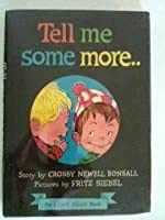 Tell Me Some More.. (An I Can Read Book)