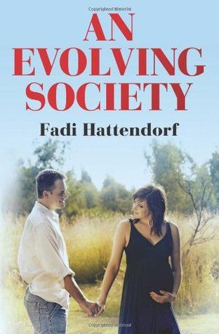 An Evolving Society  by  Fadi Hattendorf