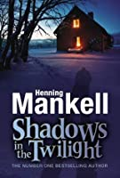 Shadows in the Twilight (Joel Gustafson Stories)