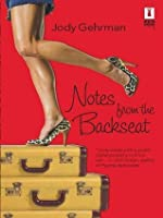 Notes from the Backseat (Red Dress Ink Novels)