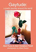 Gaytude: a poetic journey around the world