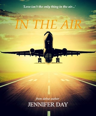 In The Air  by  Jennifer J. Day