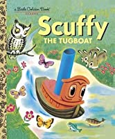Scuffy the Tugboat (a Little Golden Book)