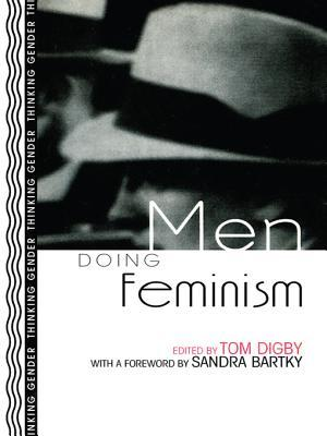 Men Doing Feminism  by  Tom Digby