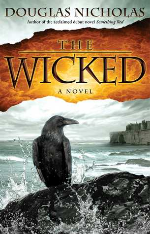 The Wicked (Something Red, #2) Douglas Nicholas