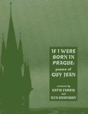 If I Were Born in Prague: Poems of Guy Jean  by  Guy Jean