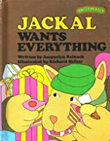 Jackal Wants Everything (Sweet Pickles)
