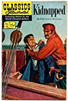 Classics Illustrated #46 - Kidnapped (HRN 164) Gilberton Publications