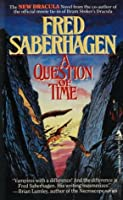 A Question of Time (Dracula, #7)
