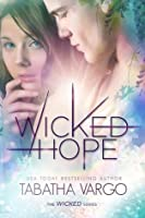 Wicked Hope (Wicked, #2)