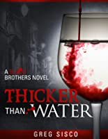 Thicker Than Water (Blood Brothers #1)