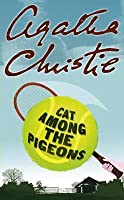 Cat Among the Pigeons (Hercule Poirot, #32)