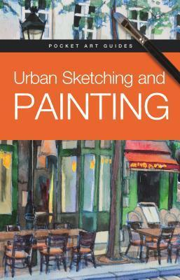 Urban Sketching and Painting Parramon Editorial Team