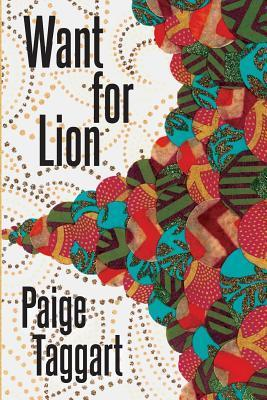 Want for Lion Paige Taggart