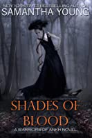 Shades of Blood (Warriors of Ankh, #3)