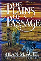 The Plains of Passage (Earth's Children, #4)