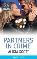 Partners in Crime Part 1 (36 Hours)