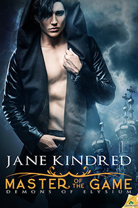 Master of the Game (Demons of Elysium, #3) Jane Kindred