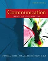 Communication: Principles for a Lifetime - 3rd edition