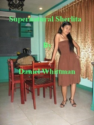 Supernatural Sherlita  by  Daniel Whittman