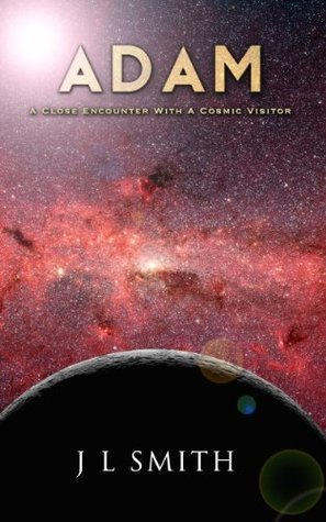 ADAM: A CLOSE ENCOUNTER WITH A COSMIC VISITOR J.L. Smith