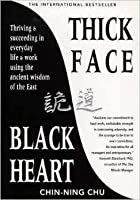 Thick Face, Black Heart