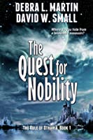 The Quest for Nobility, Book 1