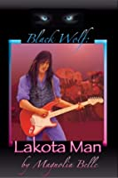 Black Wolf: Lakota Man