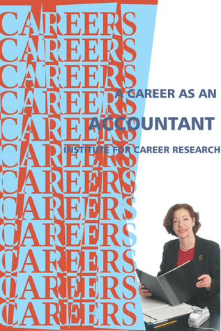 Career As An Accountant  by  Institute for Career Research