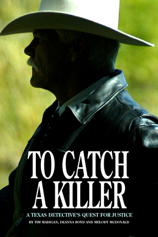 To Catch a Killer Tim Madigan