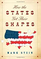 How the States Got Their Shapes [Hardcover]