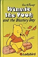Winnie The Pooh And The Blustery Day (Easy Readers)