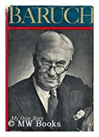 Baruch: My Own Story (Signed)