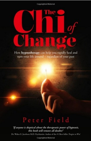 The Chi of Change Peter  Field