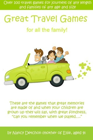 Great Travel Games For All The Family  by  Nancy Detchon