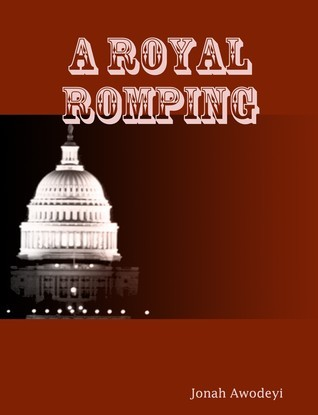 A Royal Romping  by  Jonah Awodeyi