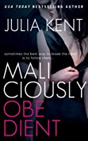 Maliciously Obedient (Obedient, #1)