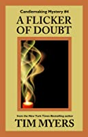 A Flicker of Doubt (Book 4 in the Candlemaking Mysteries)
